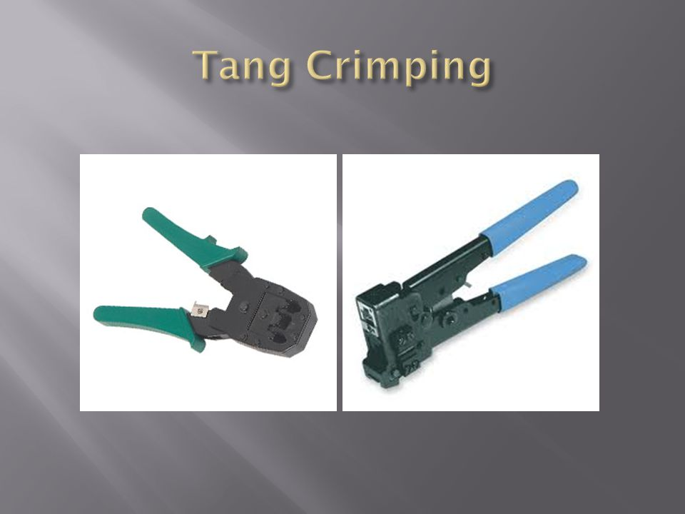 Tang Crimping