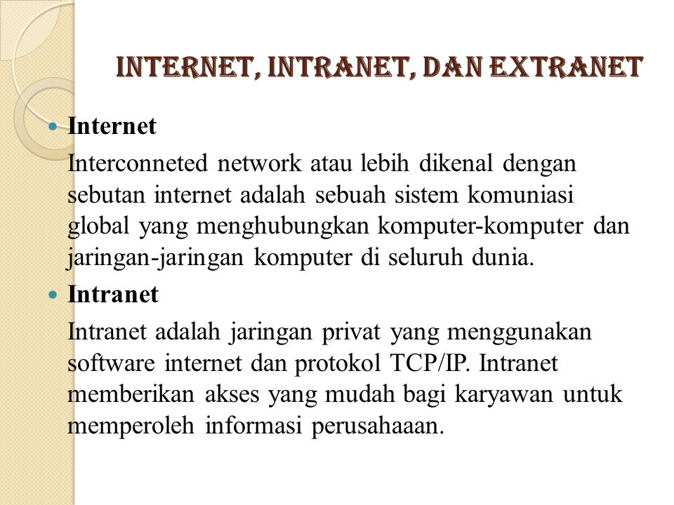 Internet, Intranet, dan Extranet