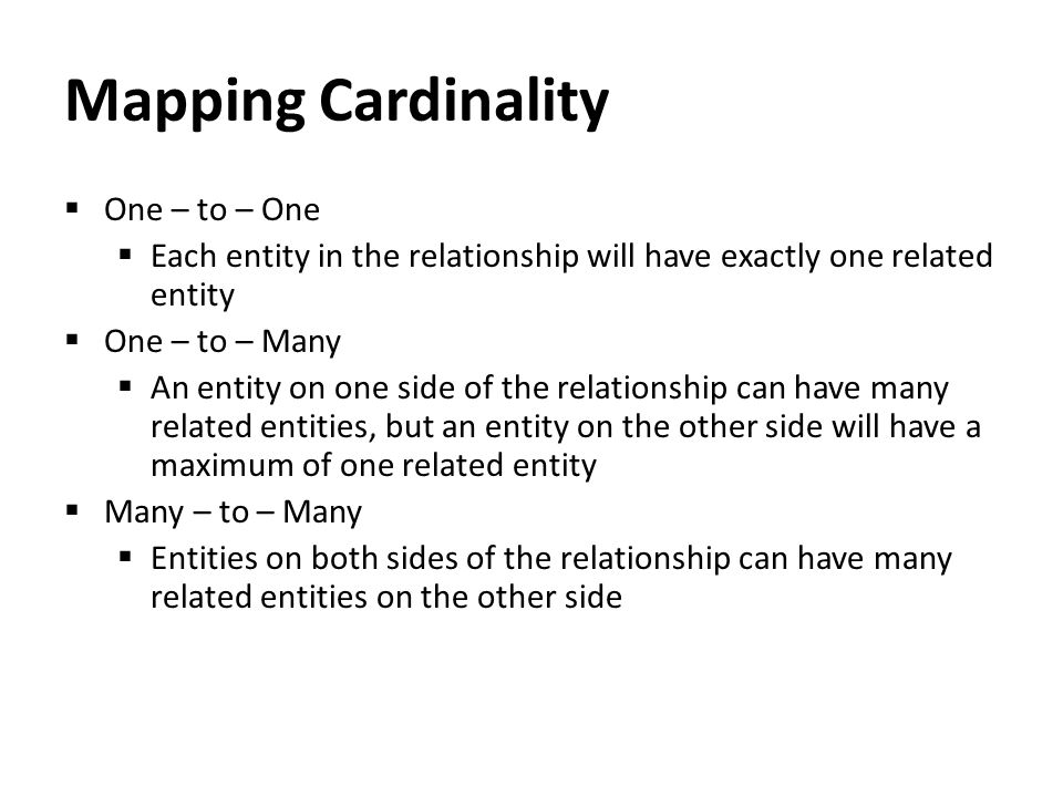 Mapping Cardinality One – to – One