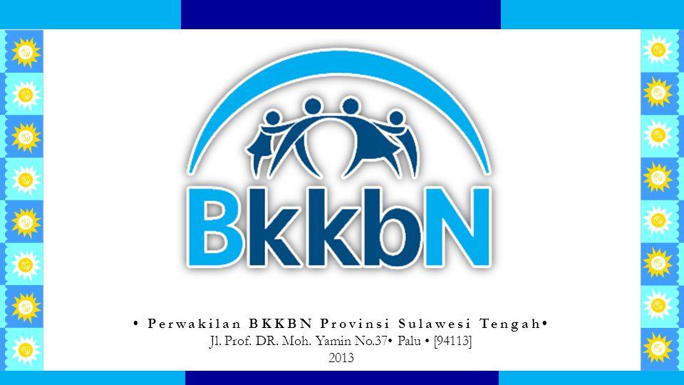 • Perwakilan BKKBN Provinsi Sulawesi Tengah•