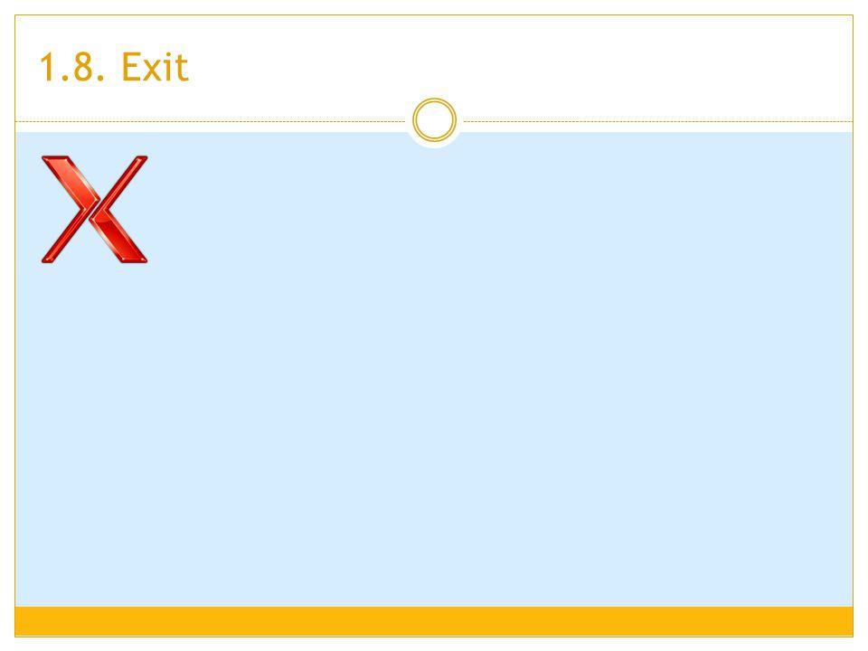 1.8. Exit
