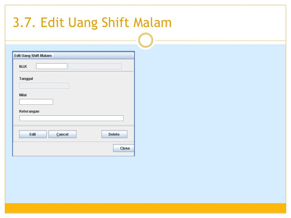 3.7. Edit Uang Shift Malam