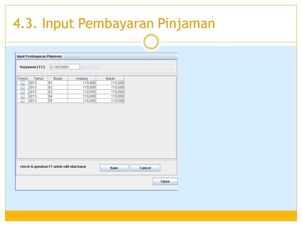 4.3. Input Pembayaran Pinjaman