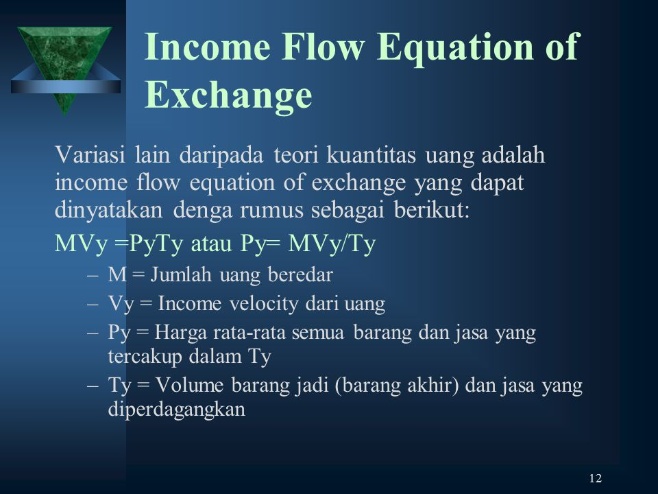 Income Flow Equation of Exchange