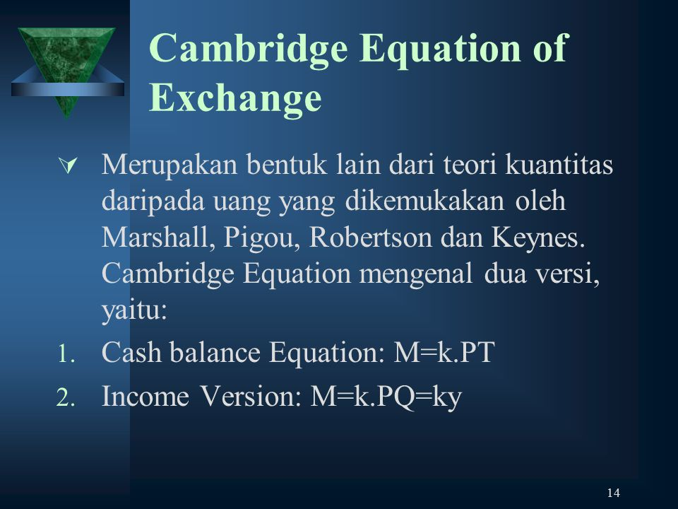 Cambridge Equation of Exchange