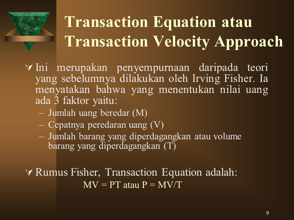 Transaction Equation atau Transaction Velocity Approach