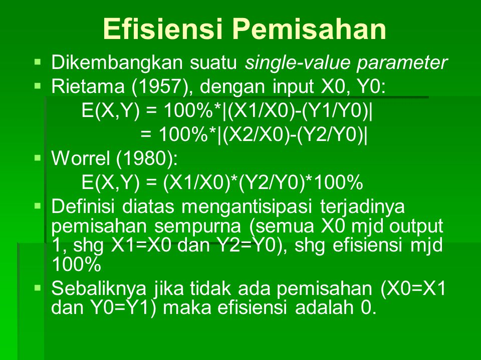 Efisiensi Pemisahan Dikembangkan suatu single-value parameter