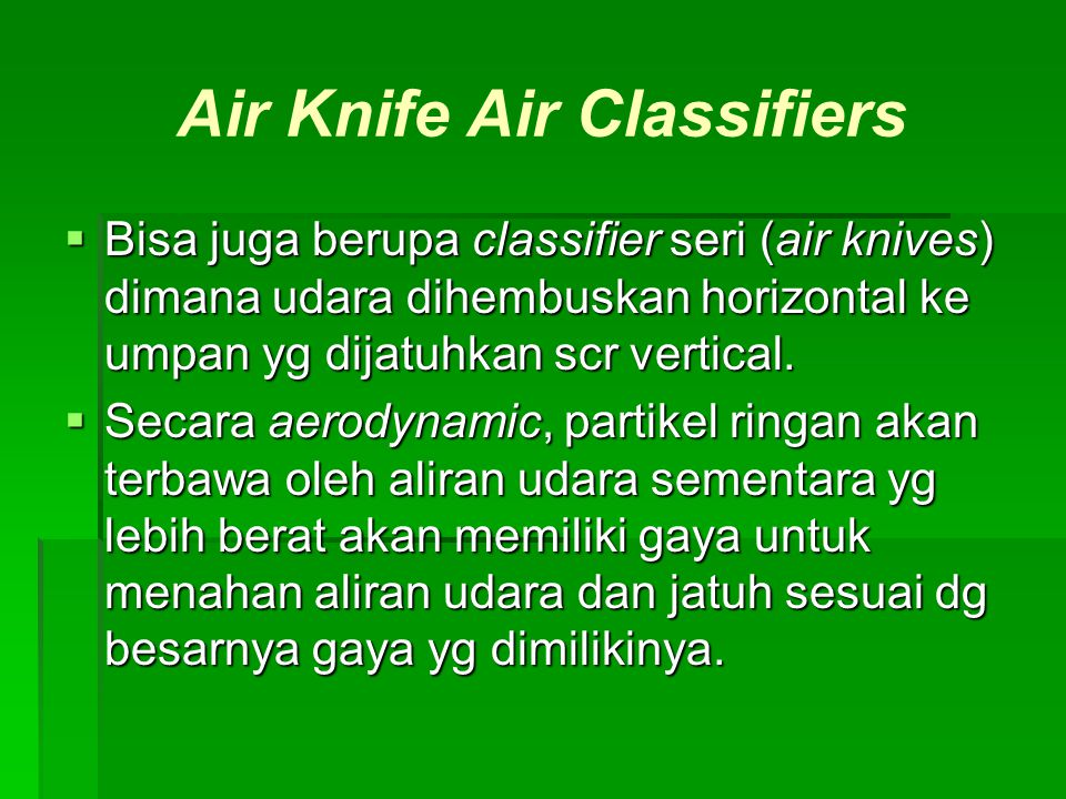 Air Knife Air Classifiers