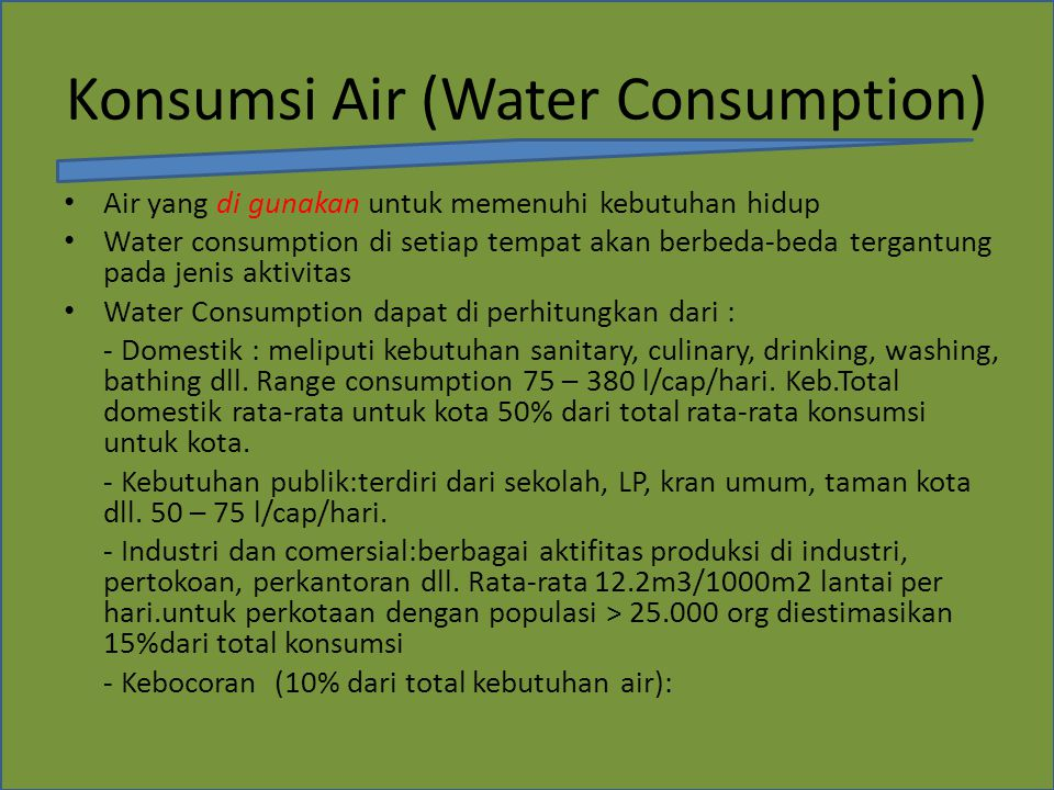 Konsumsi Air (Water Consumption)