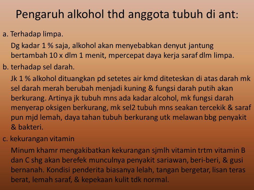 Pengaruh alkohol thd anggota tubuh di ant: