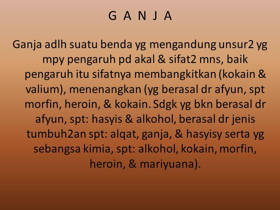 G A N J A