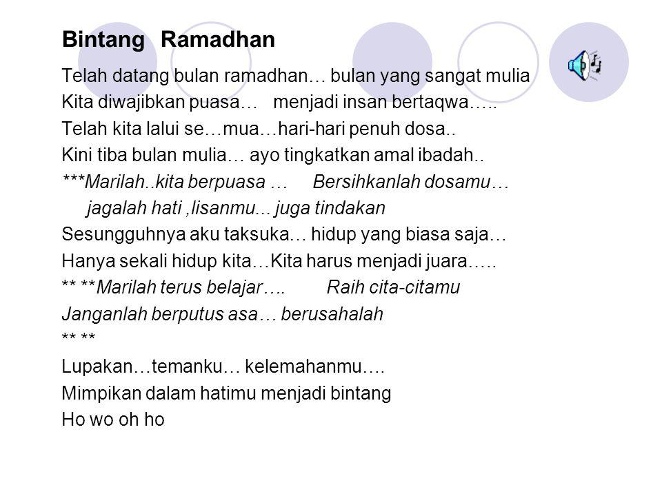 Bintang Ramadhan Telah datang bulan ramadhan… bulan yang sangat mulia