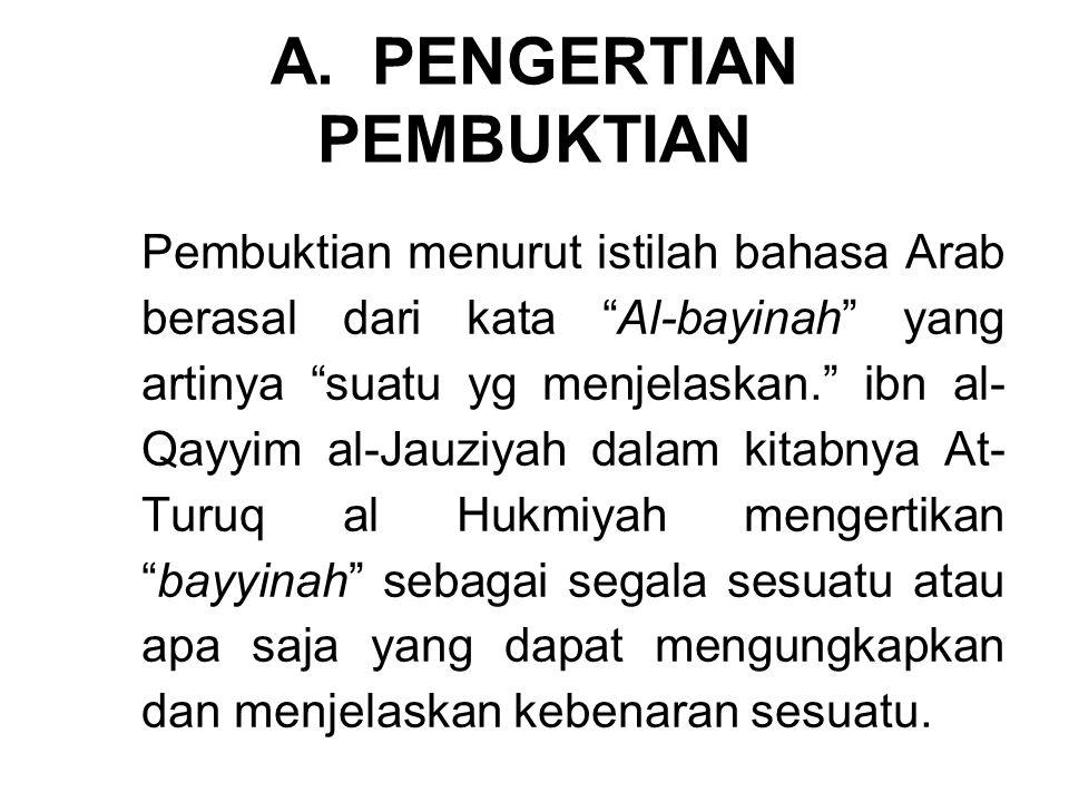 A. PENGERTIAN PEMBUKTIAN