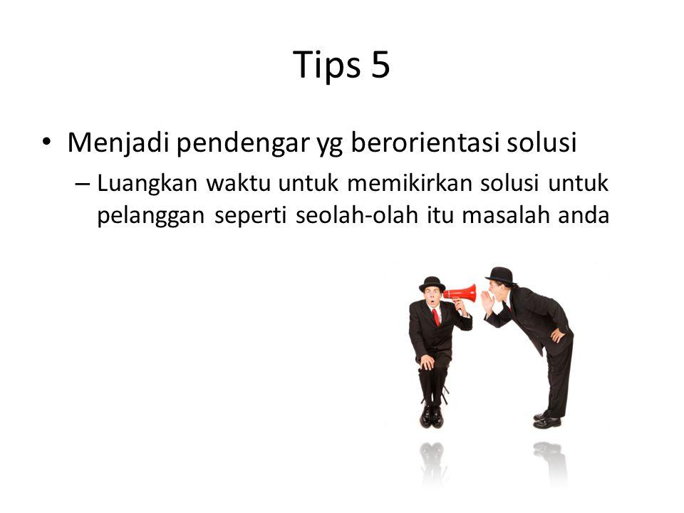 Tips 5 Menjadi pendengar yg berorientasi solusi