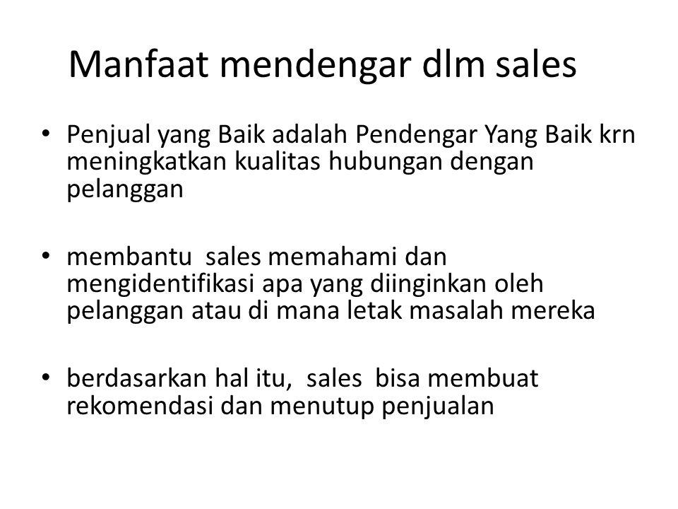 Manfaat mendengar dlm sales