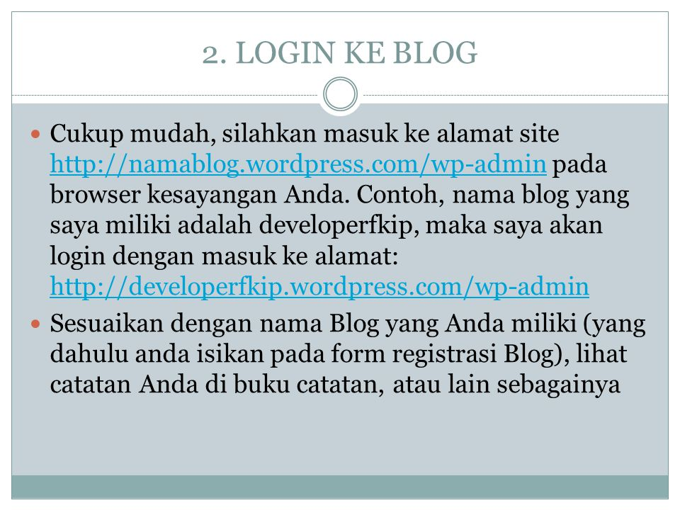 2. LOGIN KE BLOG