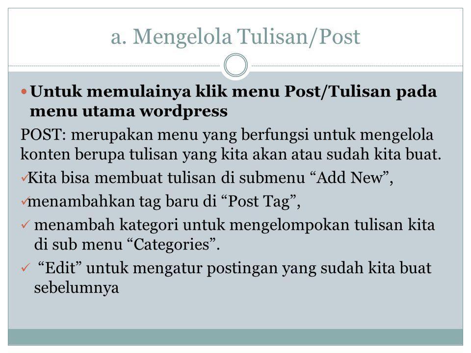 a. Mengelola Tulisan/Post