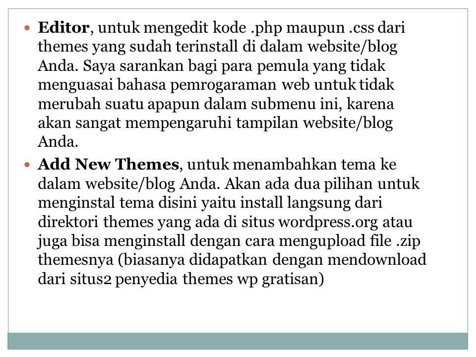 Editor, untuk mengedit kode. php maupun