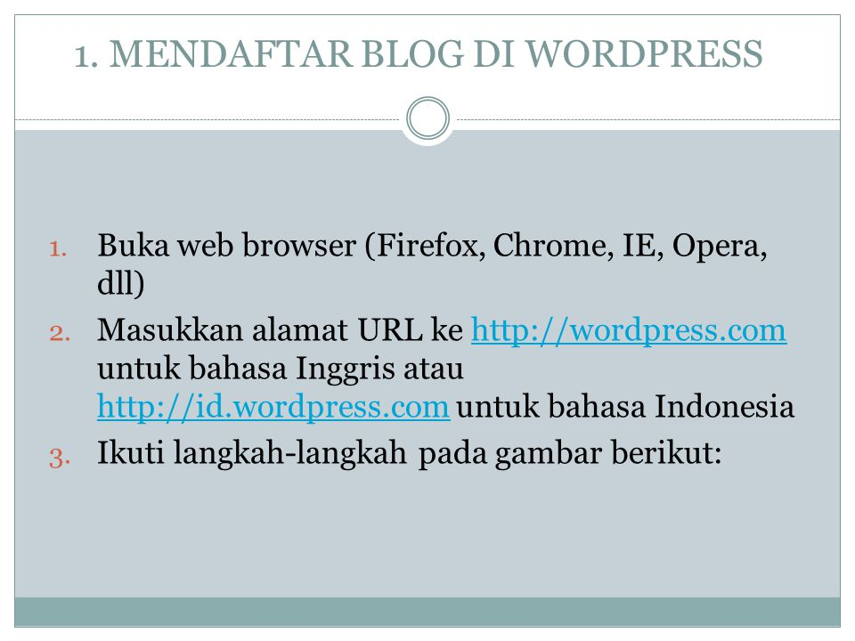 1. MENDAFTAR BLOG DI WORDPRESS
