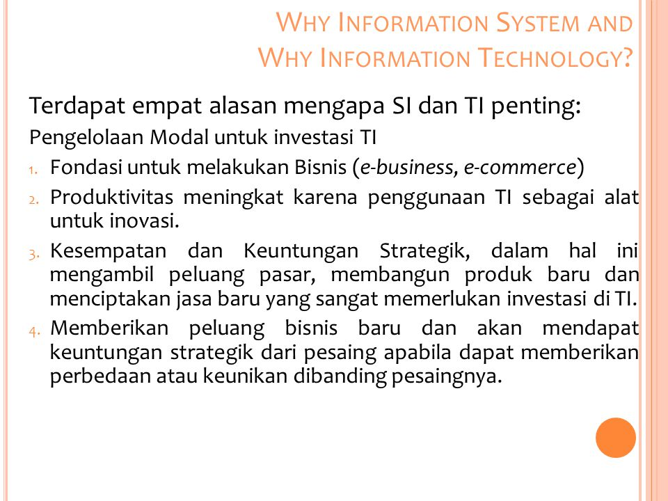 Why Information System and Why Information Technology