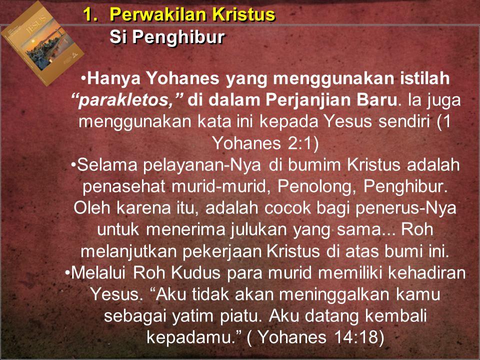 1. Perwakilan Kristus Si Penghibur