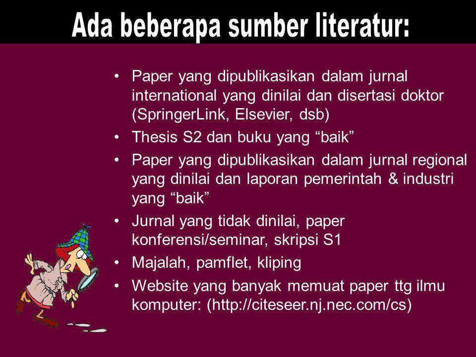 Ada beberapa sumber literatur: