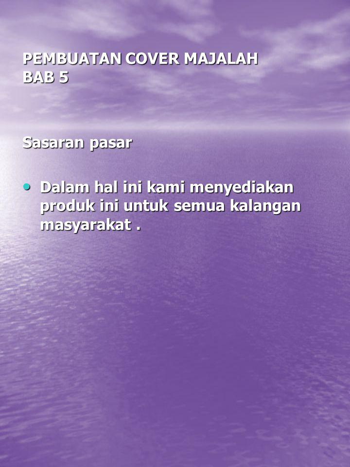 PEMBUATAN COVER MAJALAH BAB 5