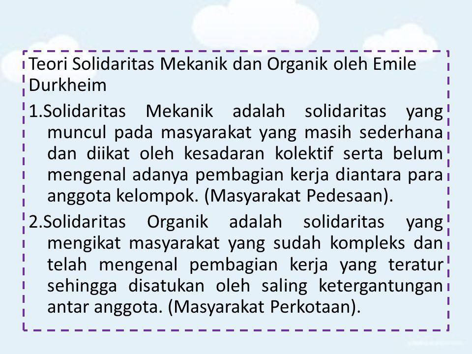 Teori Solidaritas Mekanik dan Organik oleh Emile Durkheim 1