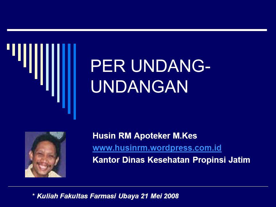 PER UNDANG-UNDANGAN Husin RM Apoteker M.Kes
