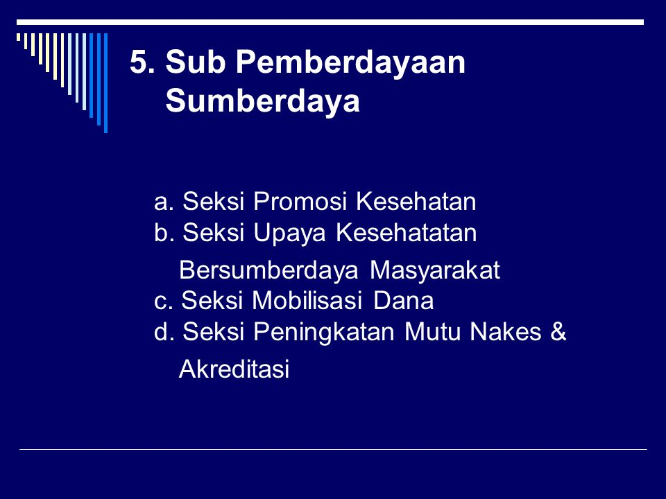 5. Sub Pemberdayaan Sumberdaya