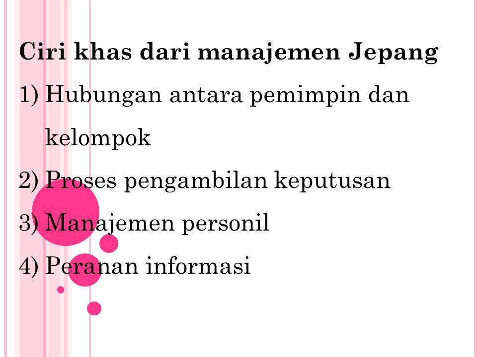 Ciri khas dari manajemen Jepang