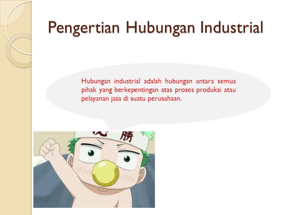 Pengertian Hubungan Industrial