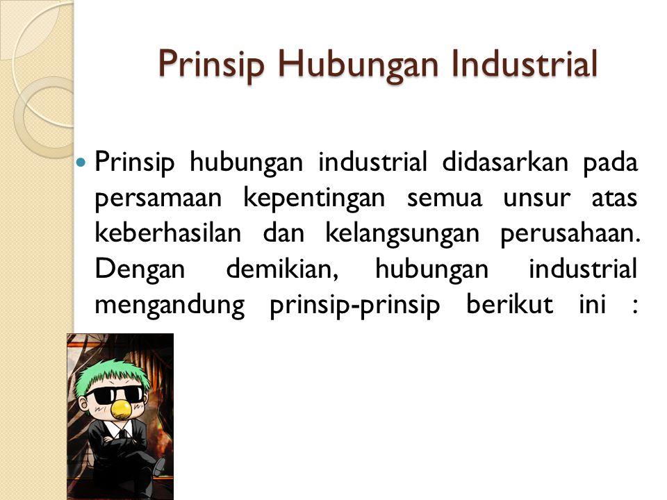 Prinsip Hubungan Industrial