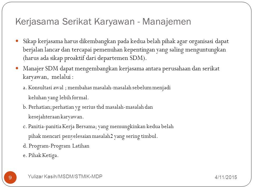 Kerjasama Serikat Karyawan - Manajemen