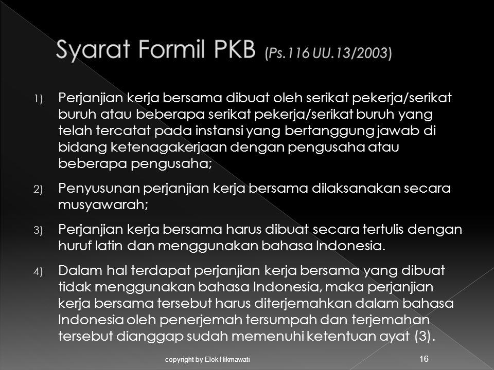 Syarat Formil PKB (Ps.116 UU.13/2003)