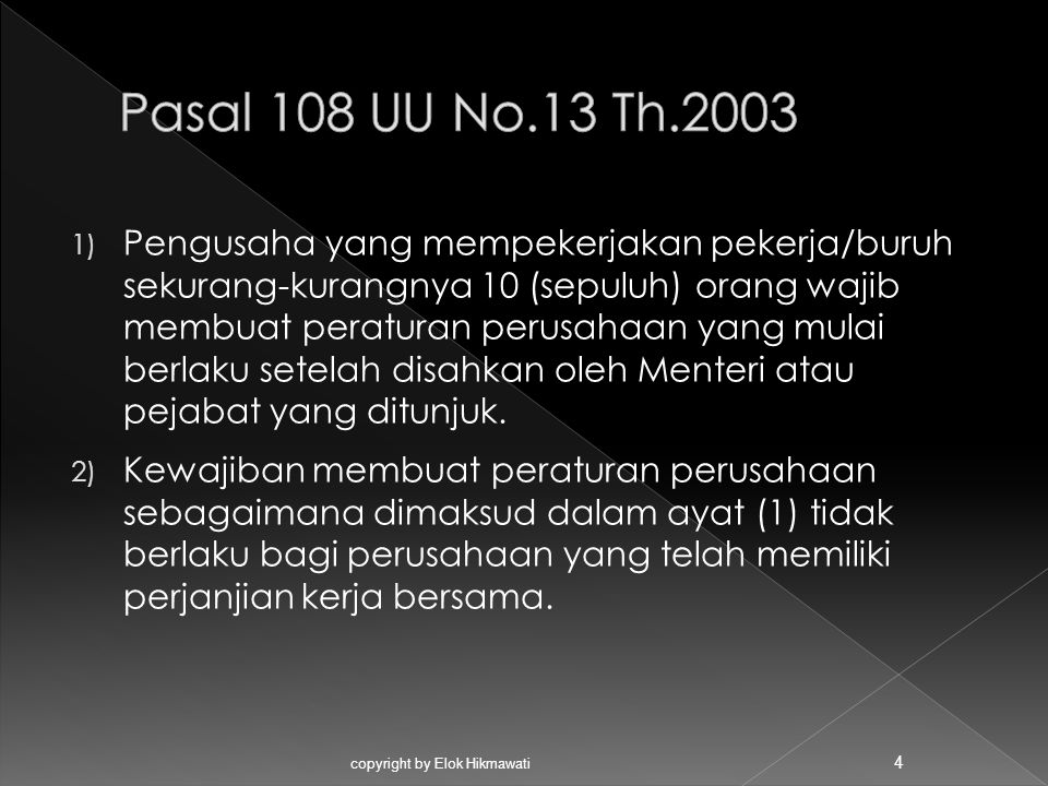 Pasal 108 UU No.13 Th.2003