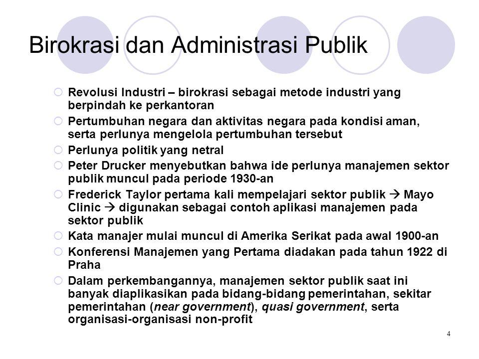 Birokrasi dan Administrasi Publik