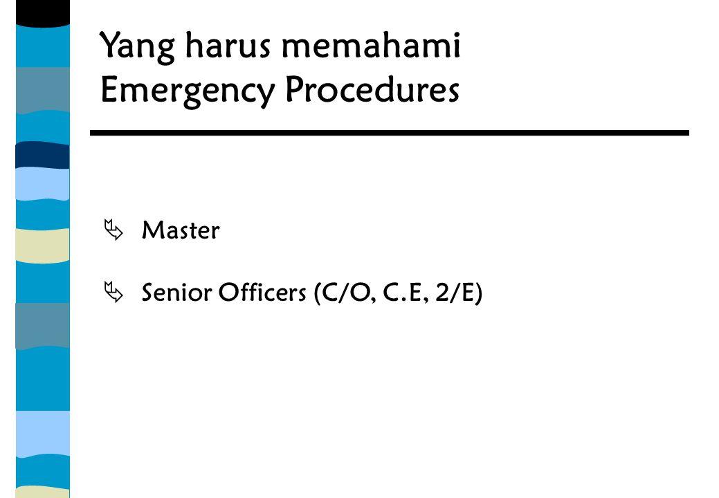 Yang harus memahami Emergency Procedures Master