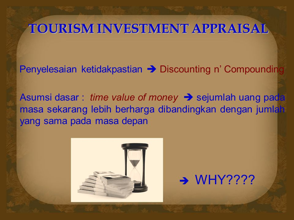 TOURISM INVESTMENT APPRAISAL