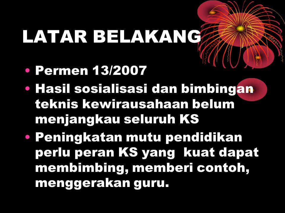 LATAR BELAKANG Permen 13/2007