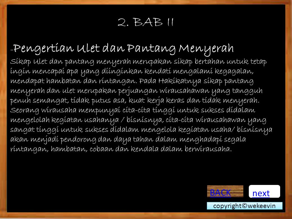 2. BAB II BACK next -Pengertian Ulet dan Pantang Menyerah