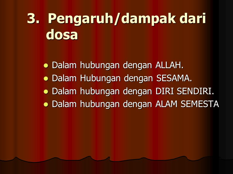 3. Pengaruh/dampak dari dosa