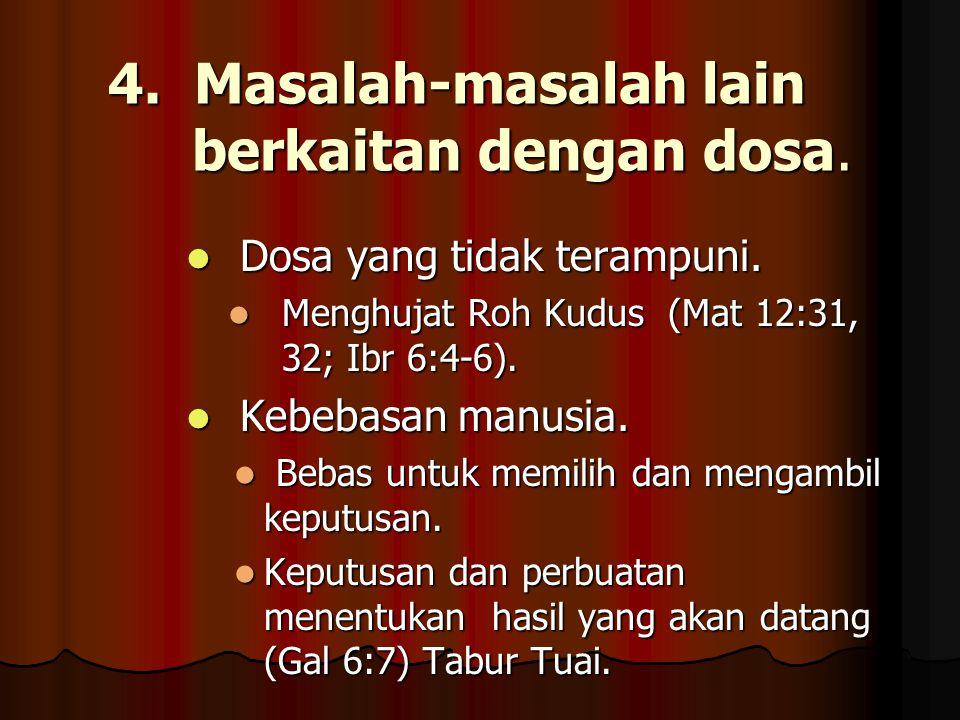 4. Masalah-masalah lain berkaitan dengan dosa.