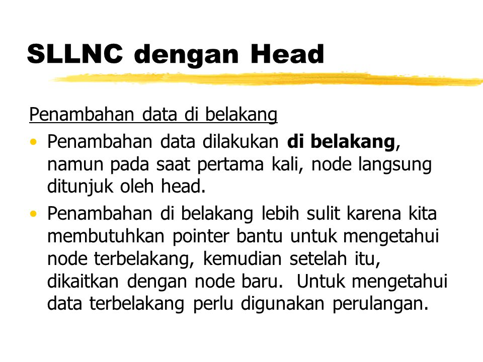 SLLNC dengan Head Penambahan data di belakang