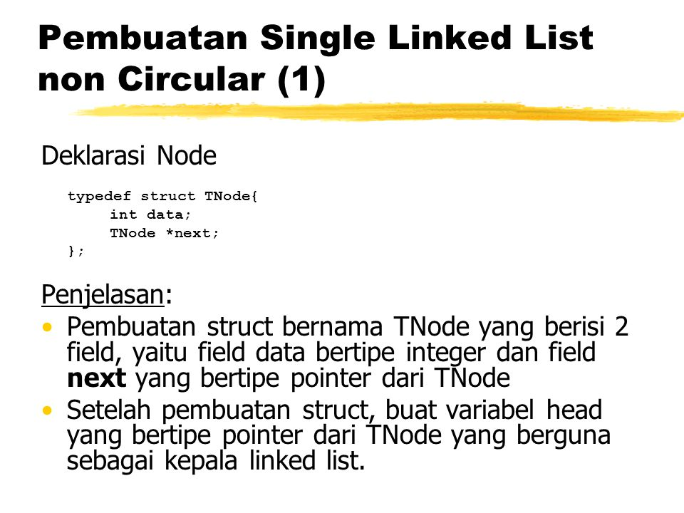 Pembuatan Single Linked List non Circular (1)