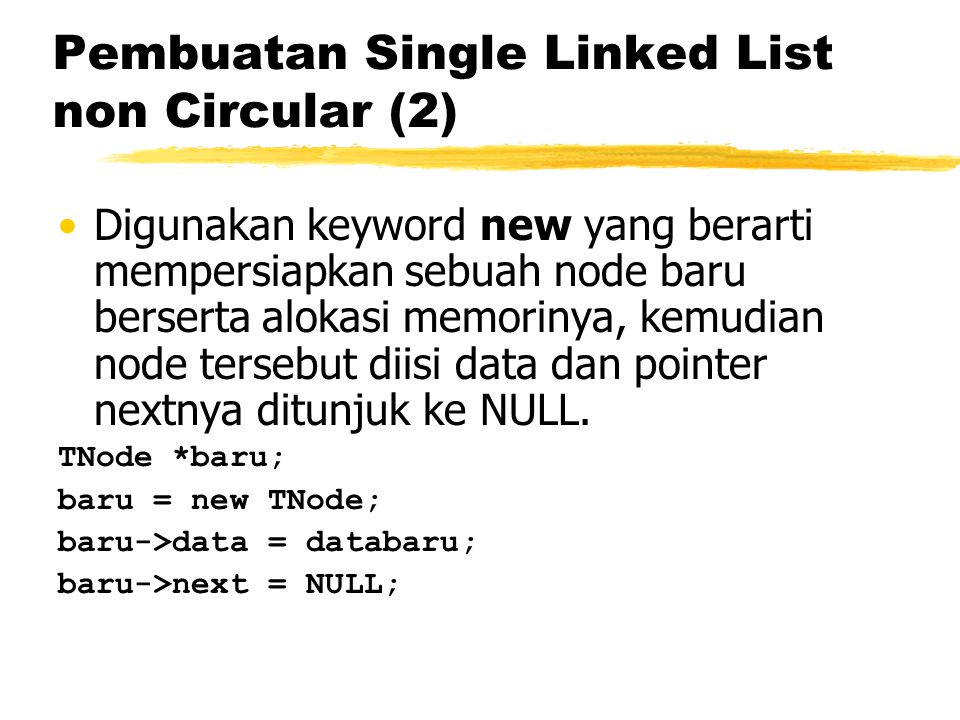 Pembuatan Single Linked List non Circular (2)
