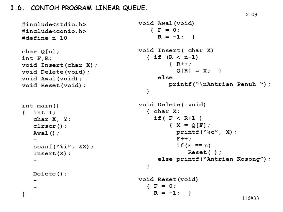 1.6. CONTOH PROGRAM LINEAR QUEUE.