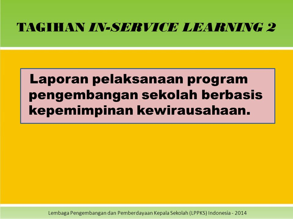 TAGIHAN IN-SERVICE LEARNING 2
