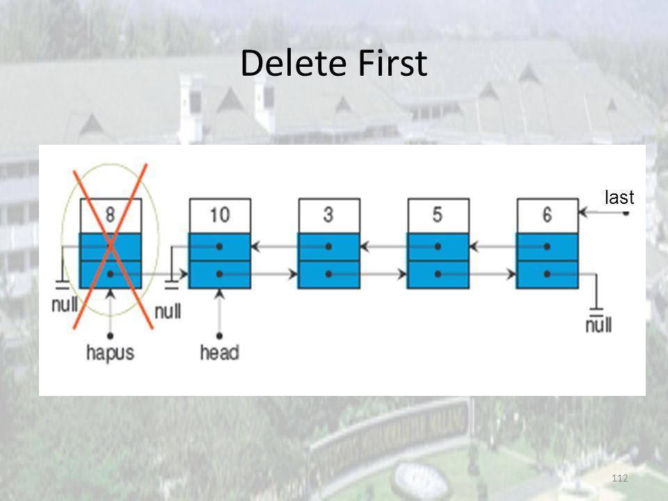 Delete First last