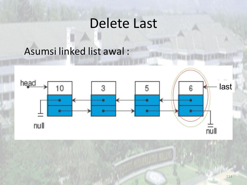 Delete Last Asumsi linked list awal : last